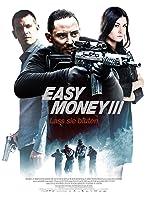 Easy Money 3: Lass sie bluten