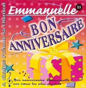 Joyeux Bon Anniversaire Emmanuelle A Chaque Prenom Sa Chanson