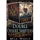 Double Desert Shifters Complete Series: Paranormal Menage Romance Series Box Set