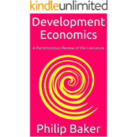 Development Economics: A Parsimonious Review of the Literature