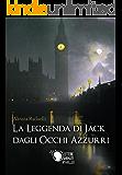 La leggenda di Jack dagli occhi azzurri