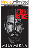 Catching Justice: Book 1  - 3 (Detective Russell Kane Thriller Novels)