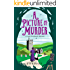 A Picture of Murder (A Lady Hardcastle Mystery Book 4)