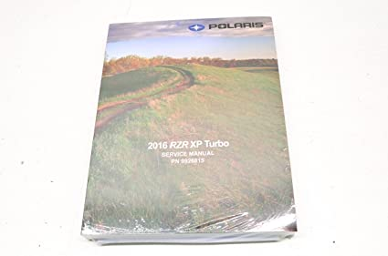 Polaris 2016 16 RZR XP 1000 1K Turbo Service Shop Manual 9926815 New OEM