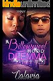 A Bittersweet Hood Dilemma: A Naptown Love Story