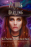 Vicious as a Darling (Daughters of Neverland Book 1)