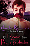 A Rose for Paul's Protector (A Loving Nip Book 2) (English Edition)