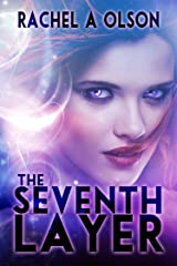 The Seventh Layer Kindle Edition