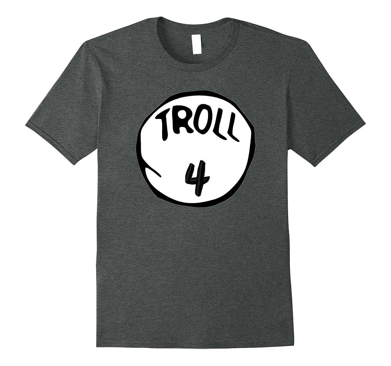 Troll 4 Trick or Treat Halloween Trolls Costume T-Shirt-Art