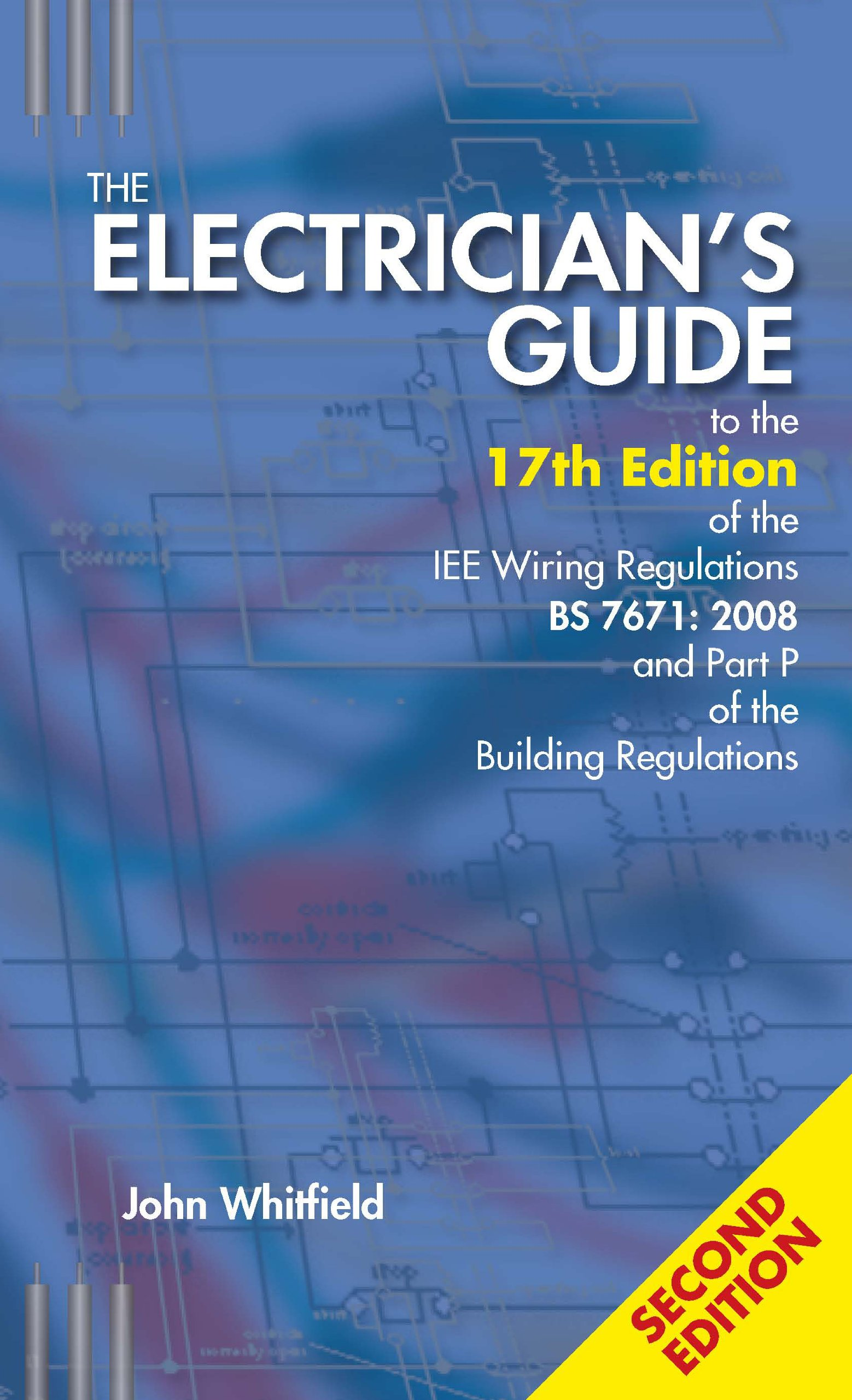 The Electrician\'s Guide to the 17th Edition of the IEE Wiring ...