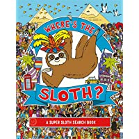 Where's the Sloth?: A Super Sloth Search and Find Book