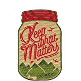 Asilda Store Keep What Matters Embroidered Sew or Iron-on Patch