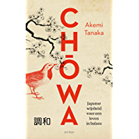Chowa: Japanse wijsheid voor een leven in balans
