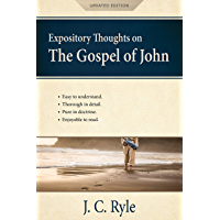 Expository Thoughts on the Gospel of John [Annotated, Updated]: A Commentary (English Edition)