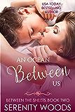 An Ocean Between Us (Between the Sheets Book 2)
