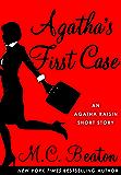 Agatha's First Case: An Agatha Raisin Mystery (Agatha Raisin Mysteries)