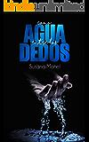Como agua entre los dedos (Elemental nº 1) (Spanish Edition)