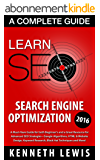 SEO 2017: Search Engine Optimization: Learn Search Engine Optimization: A Complete Beginner's Guide *FREE BONUS Preview of 'Internet Marketing' Included* ... Digital Marketing) (English Edition)