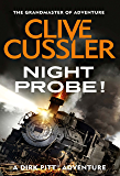 Night Probe! (Dirk Pitt Adventure Series Book 6)