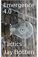 Emergence 4.0: Tactics (52 Weeks of Sci Fi Book 2019) Kindle Edition