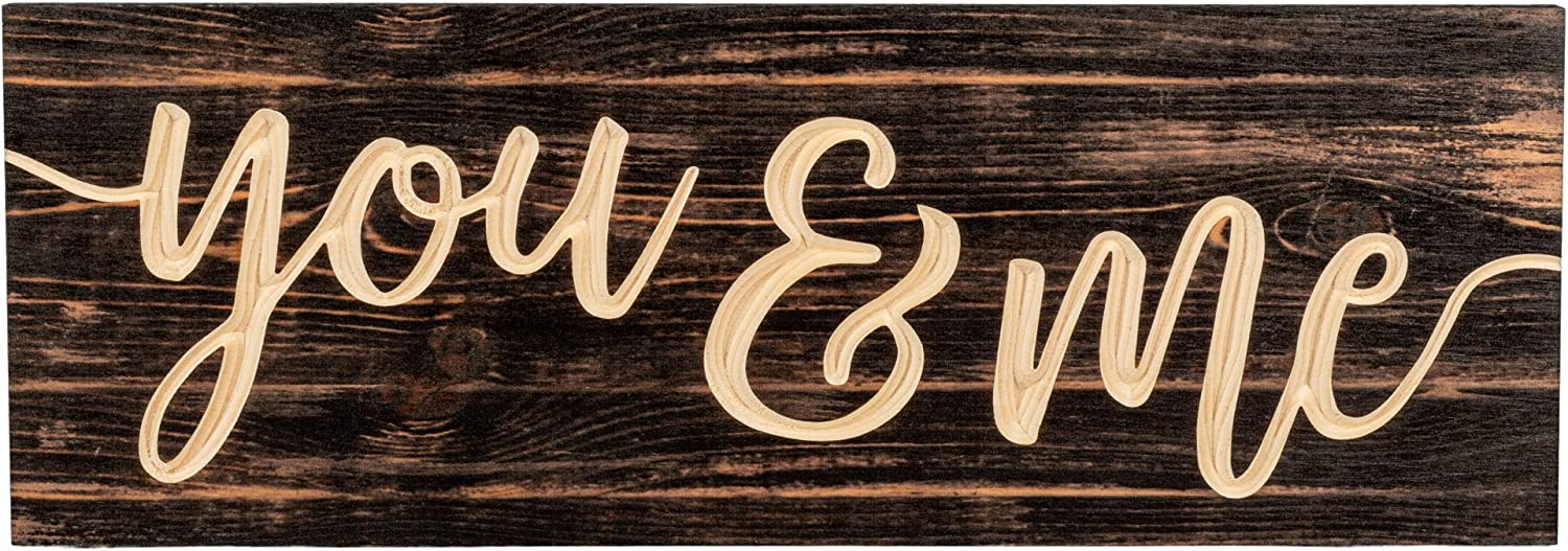 P. Graham Dunn You & Me Distressed Engraved 15.75 x 5.5 Inch Solid Pine Wood Plank Wall Plaque Sign