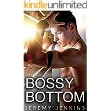 Bossy Bottom (Kinky Bottom Book 1)