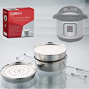 Dubbas - Unique 3 Tier Stackable Insert Pans/Steamer for Instant Pot Cooker PIP w/Lids/Plates & Multipurpose Trivet/Sling to Cook, Serve, Store & Reheat