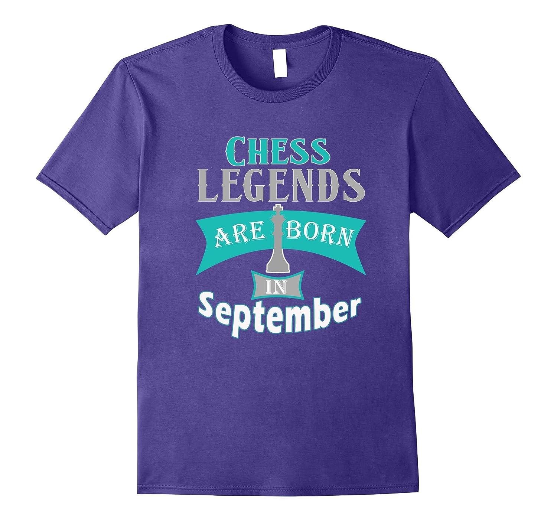 Chess Birthday Gift T Shirt, Legends are Born in September-FL