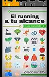 El running a tu alcance: Guía completa para principiantes