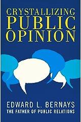Crystallizing Public Opinion Kindle Edition