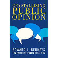 Crystallizing Public Opinion (English Edition)