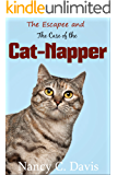 The Escapee and the Case of the Cat-Napper (A Pattie Lansbury Cat Cozy Mystery Series Book 3) (English Edition)