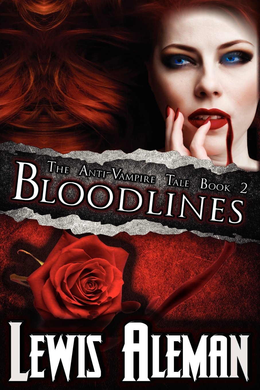 Read Online Bloodlines (the Anti-Vampire Tale, Book 2) pdf epub