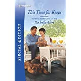This Time for Keeps (Wickham Falls Weddings Book 7)