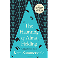 The Haunting of Alma Fielding: SHORTLISTED FOR THE BAILLIE GIFFORD PRIZE 2020 (English Edition)