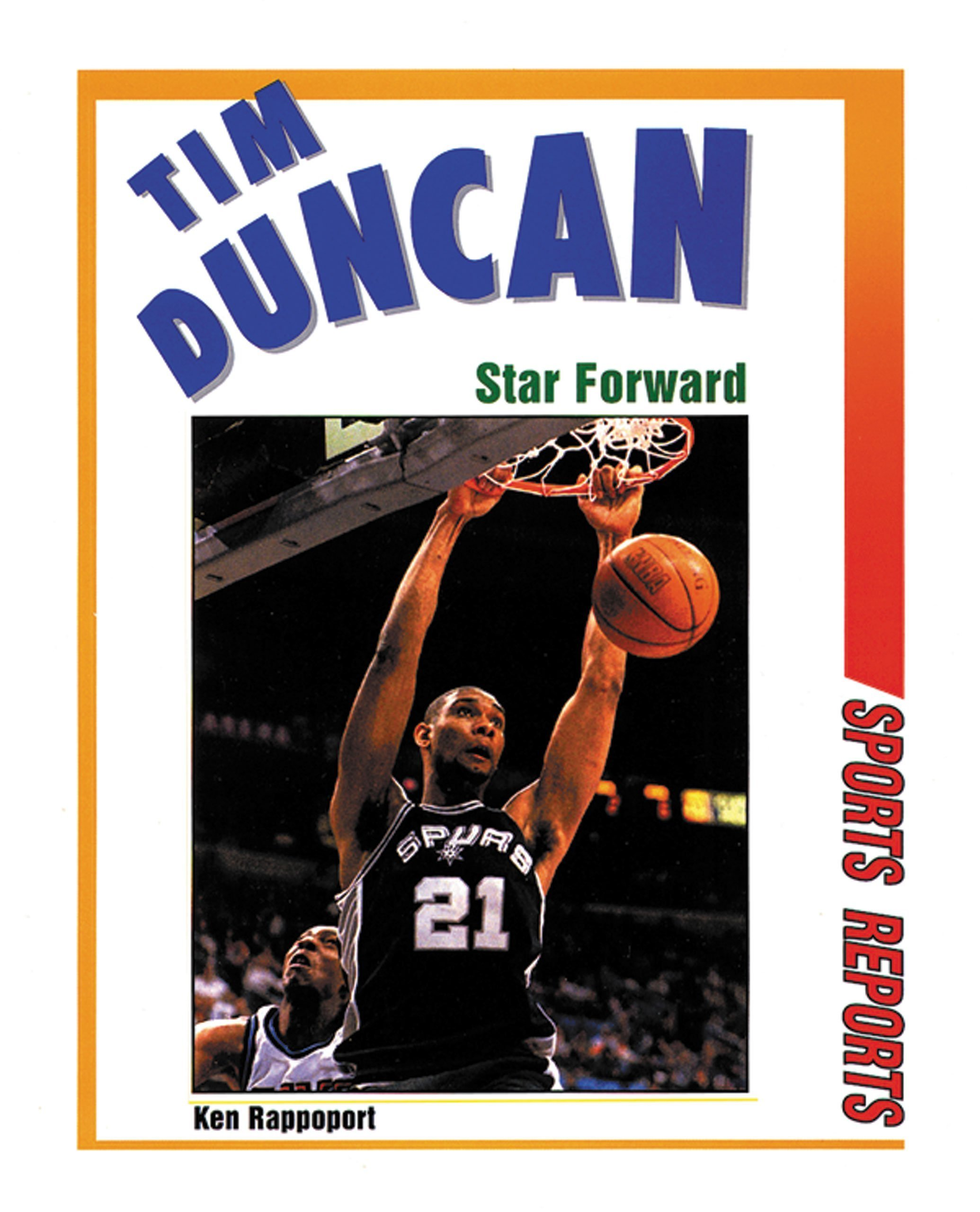 Tim Duncan: Star Forward (Sports Reports)