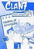 Clan 7 con Hola Amigos!: Exercieses Book Level 1