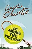 Cat Among the Pigeons (Poirot) (Hercule Poirot Series Book 32)