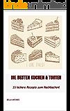 Die besten Kuchen & Torten: 15 leckere Rezepte zum Nachbacken!