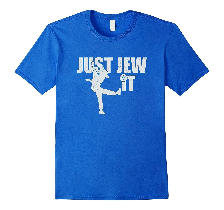 Funny, Just Jew It T-Shirt Hebrew Israelite Heritage