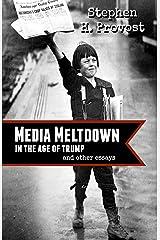 Media Meltdown Kindle Edition