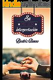 Su Mejor Interpretación (Spanish Edition)