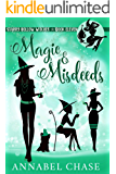 Magic & Misdeeds (Starry Hollow Witches Book 11)