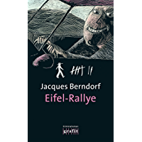 Eifel-Rallye: Der 6. Siggi-Baumeister-Krimi (Eifel-Krimi) (German Edition)