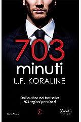 703 minuti (Italian Edition) Kindle Edition