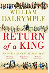 Return of a King: An Indian Army in Afghanistan Paperback