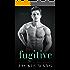 Fugitive (Northbridge Nights Book 1)