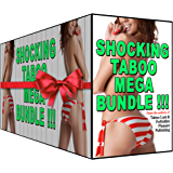 Shocking TABOO Mega Bundle!!!: 8 Authors, 18 Stories, Unlimited Fun!
