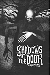 Shadows at the Door: An Anthology Kindle Edition