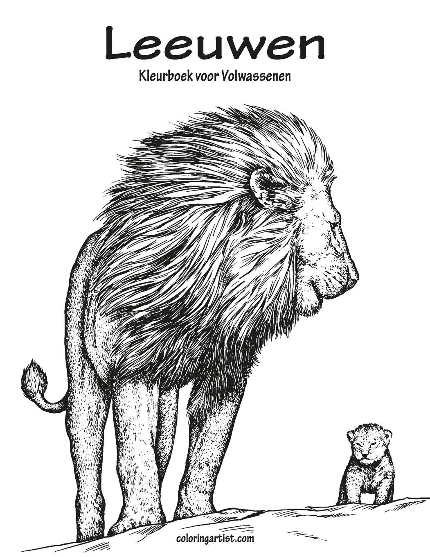Amazon Com Leeuwen Kleurboek Voor Volwassenen 1 Volume 1